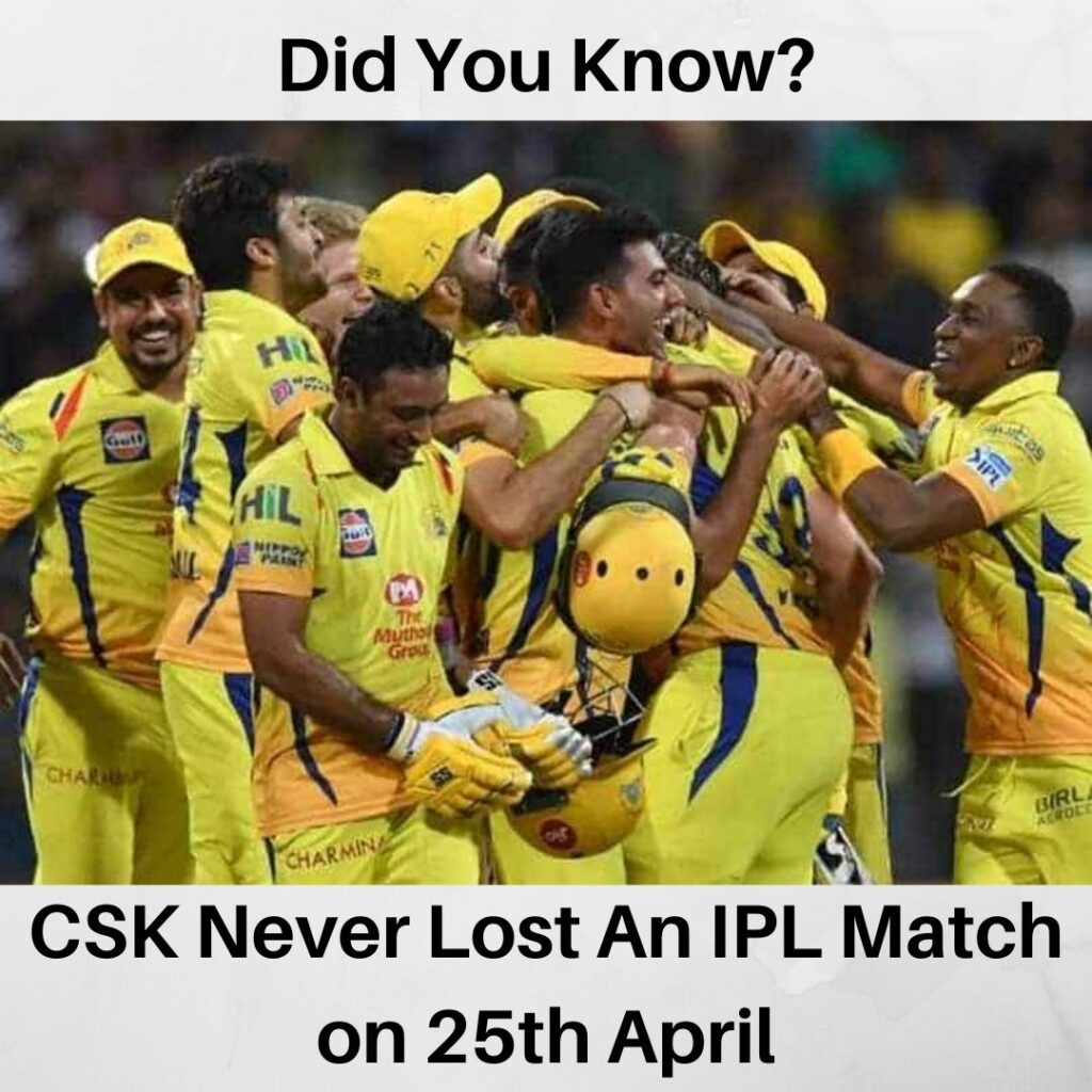 CSK Never Lost Any Match On 25th April